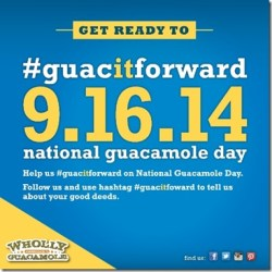 Share the Love and GuacItForward – National Guacamole Day and a Coupon!