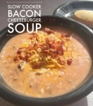 Slow Cooker Bacon Cheeseburger Soup