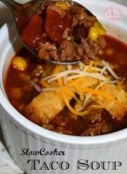 Slow Cooker Taco Soup  CreativeCynchronicity.com 