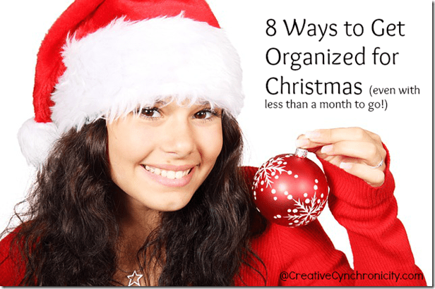 getting organized for christmas even at the last minute