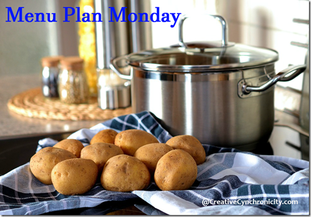 Menu Plan Monday - quick and easy meals