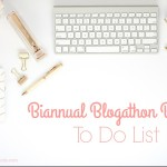 Biannual Blogathon Bash To Do List
