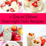 21 Easy and Delicious Overnight Oats Recipes