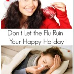Don't Let the Flu Ruin Your Happy Holiday