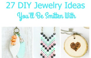 27 DIY Jewelry Ideas You'll Be Smitten With