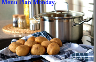 Menu Plan Monday: Week Beginning February 20