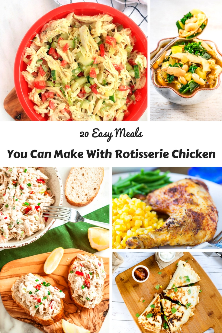 meals you can make with rotisserie chicken