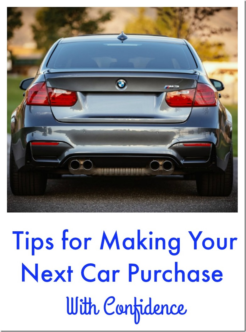 tips for making your next car purchase with confidence