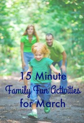 15 minute family fun activities for March