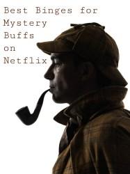 Best Binges for Mystery Buffs on Netflix