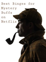 Best Binges for Mystery Buffs on Netflix