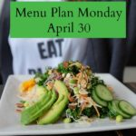 Menu Plan Monday April 30