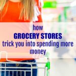How Grocery Stores Trick You into Spending More Money