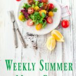 Weekly Summer Menu Plan July 9