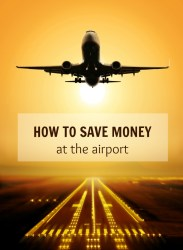 how to save money at the airport
