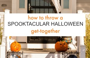 8 Ways to Throw a Spooktacular Halloween Get Together