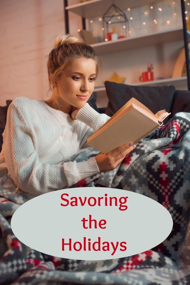 savoring the holidays