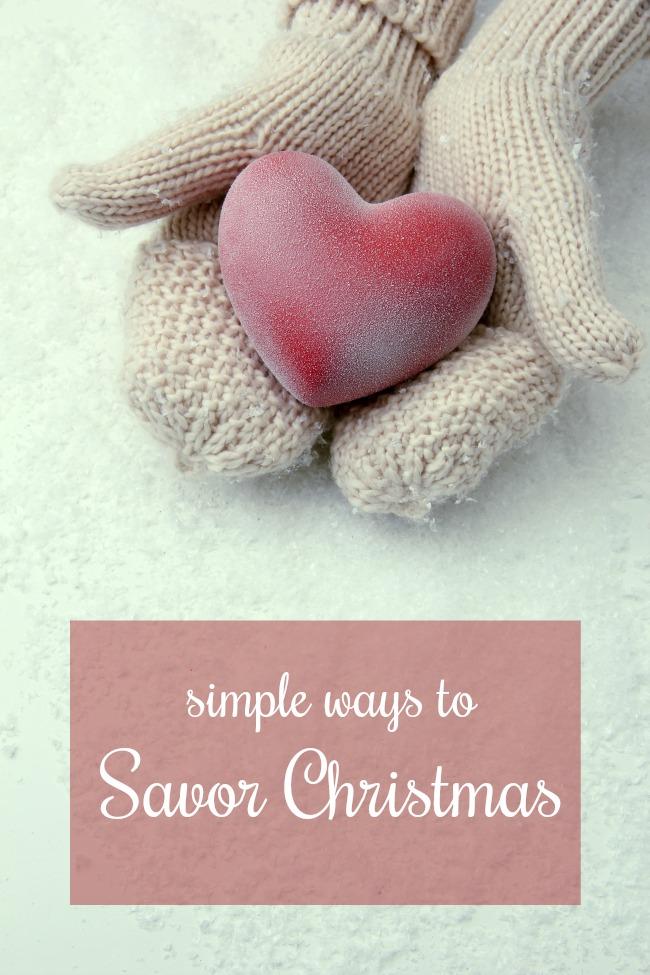 simple ways to savor christmas