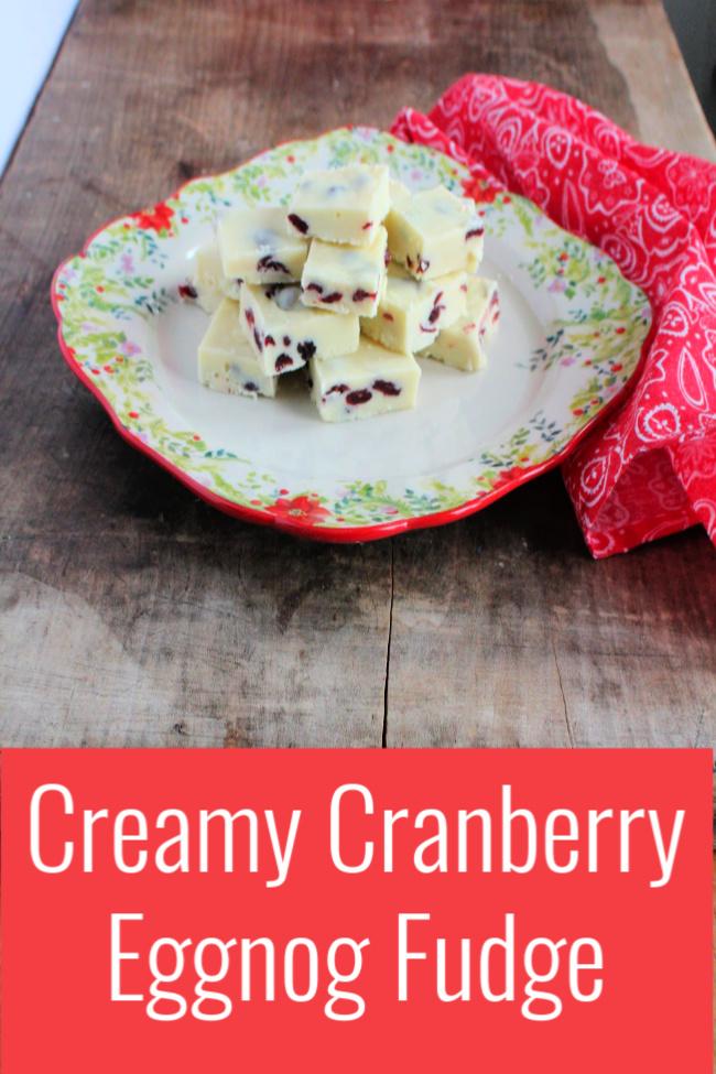 creamy cranberry eggnog fudge