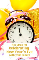 fun ways to celebrate new year's eve with your family