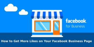 How to Get More Likes on Your Facebook Business Page