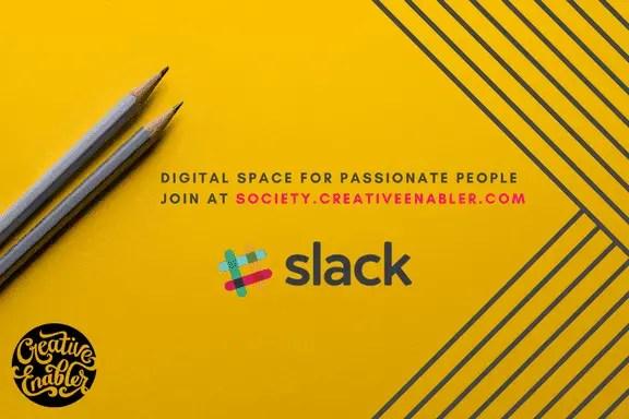 Join the #CreativeEnabler Slack Society