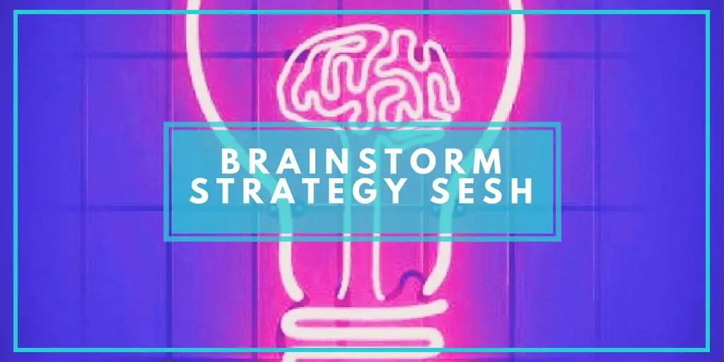 Brainstorm Strategy Spesh!