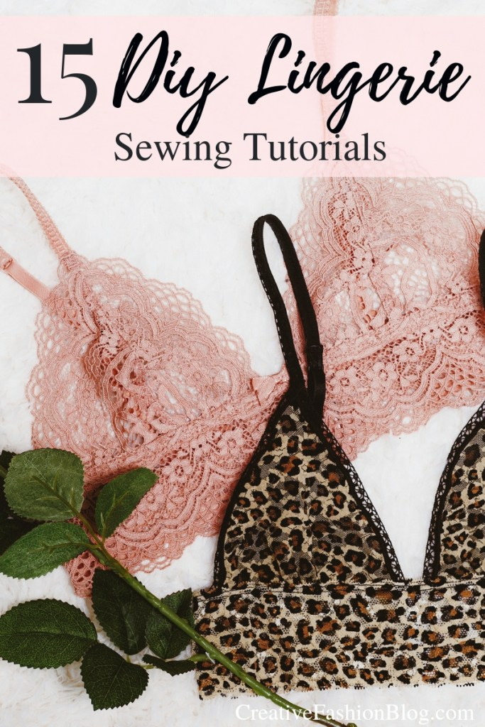 15 easy DIY lingerie tutorials..