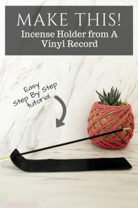 Recycle a Vinyl Record into a DIY Incense Holder with this easy step by step tutorial