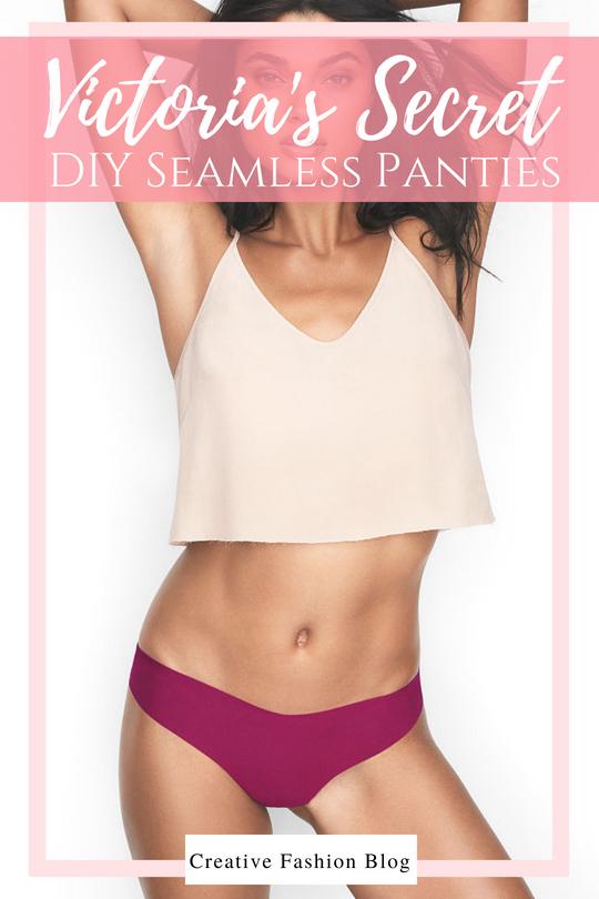e41cfc7aaf3b DIY Victoria's Secret Seamless Panties - Creative Fashion Blog