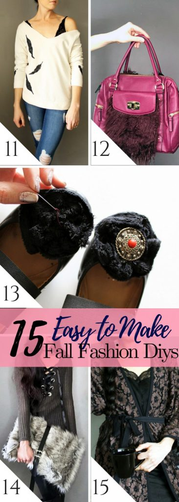 15 Easy Fall Fashion DIY Tutorials you can make yourself. These simple projects come will step by step instructions and even videos so you can be raedy for fall.