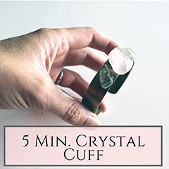 5 Min Crystal Cuff small