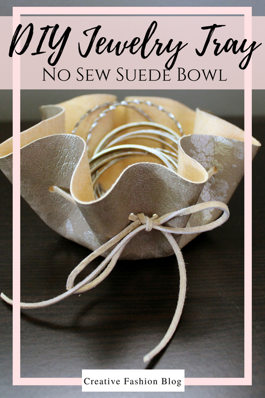 How to make a natural suede leather jewelry dish . This simple jewelry storage idea is so easy and comes with a No Sew Video Tutorial