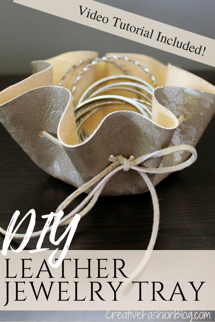 How to make a natural suede leather jewelry dish. This simple jewelry storage idea is so easy and comes with a full No Sew Video Tutorial