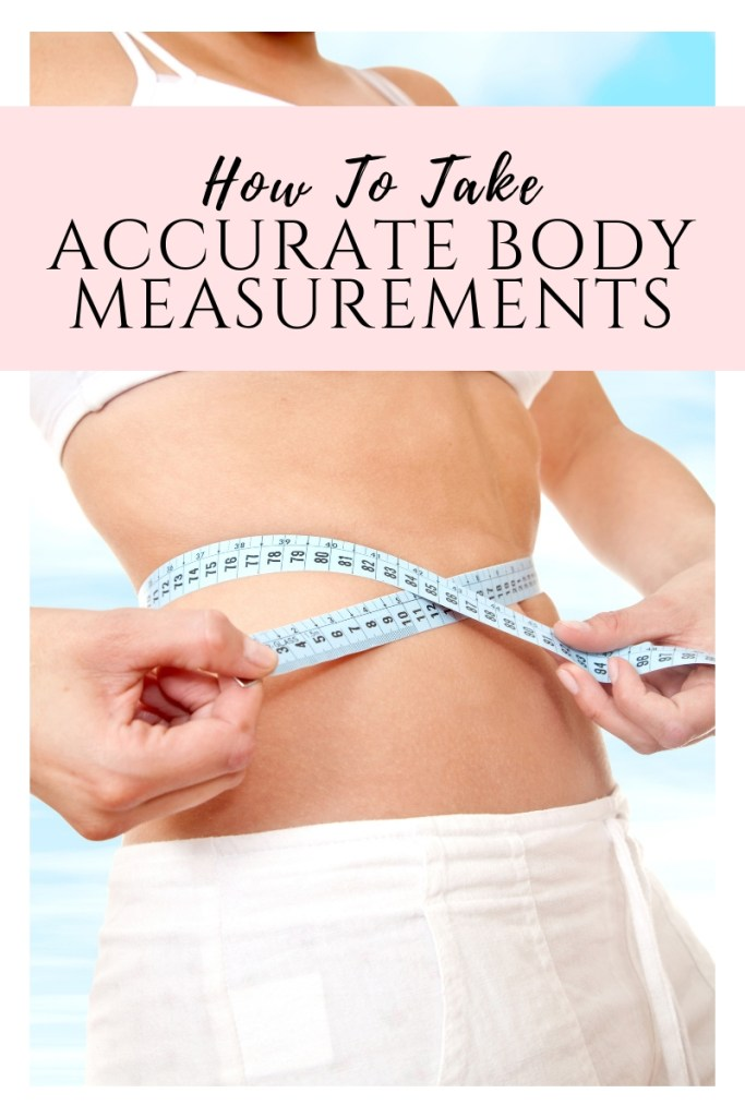 How to take accurate body measurements yourself for sewing tutorials