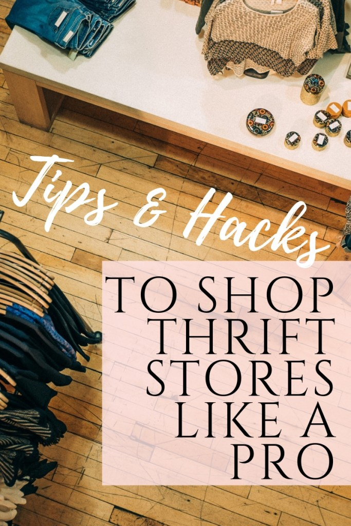 How To Shop Thrift Stores for Second hand clothes Like A Pro