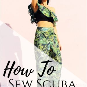 How to sew scuba fabric