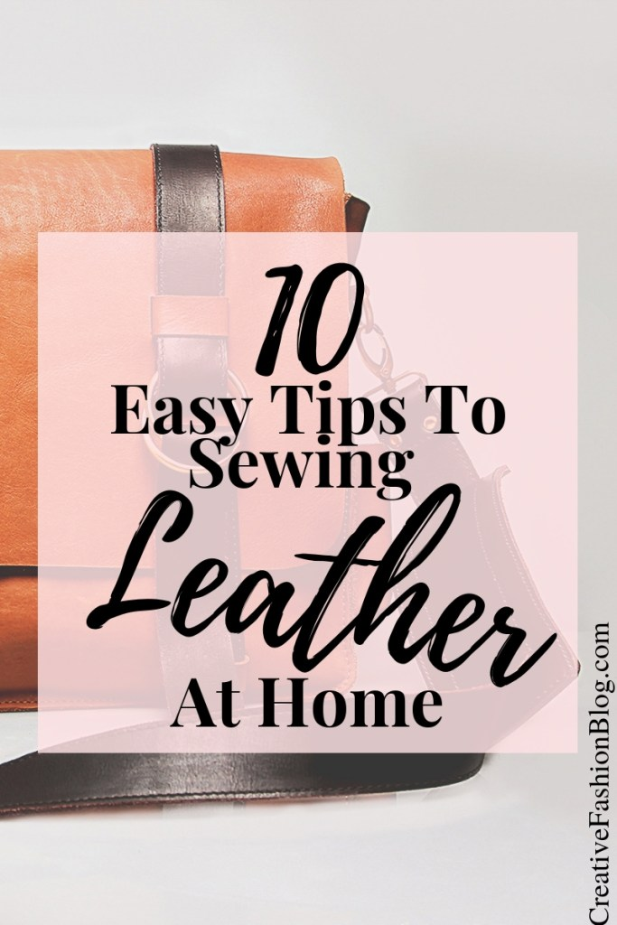 How to sew leather with an at home sewing machine the easy way