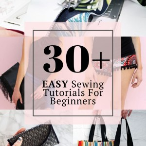30 easy sewing projects for beginners