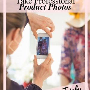 handmade business iPhone Product Photography tips and tricks