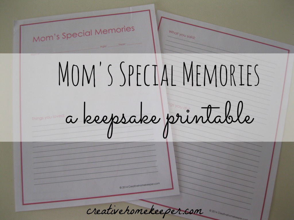 Mom S Special Memories A Keepsake Printable