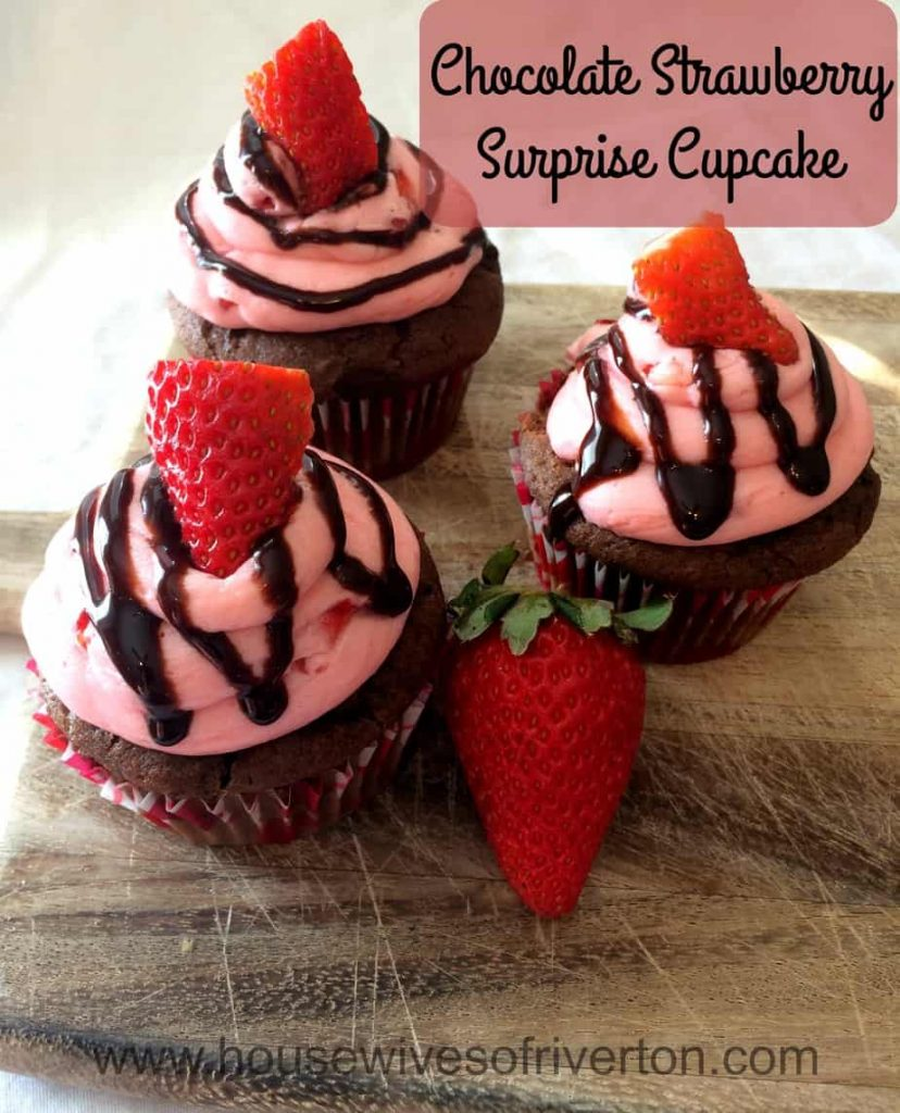 Chocolate Strawberry Surprise Cupcake The perfect sweet treat for your Valentine!   www.housewivesofriverton.com