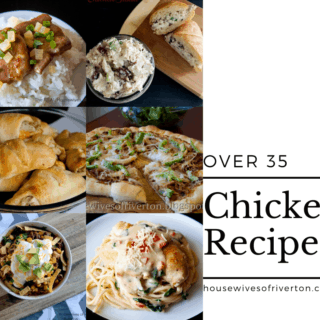 35+ Chicken Recipes (family approved)