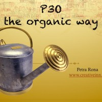 P3O The organic way... it takes time doesn't it?