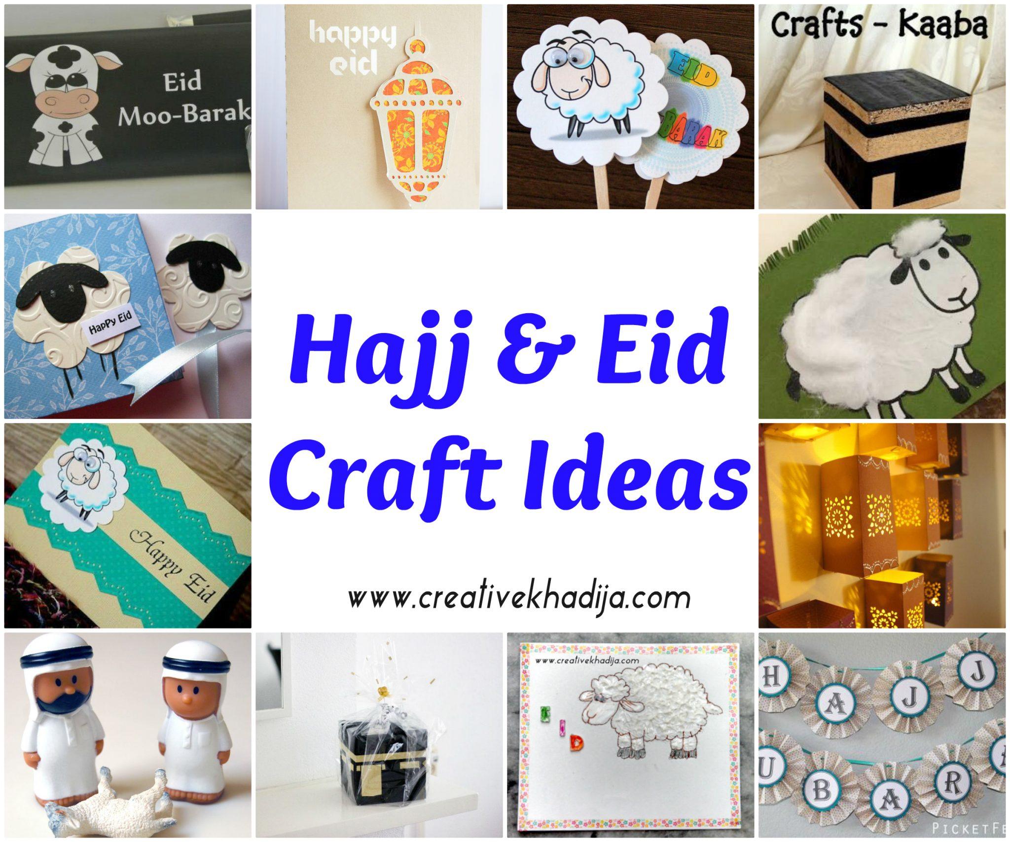 Hajj Eid Al Adha Art Amp Craft Ideas