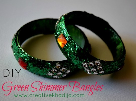 DIY Green Shimmer Bangles-Azadi Crafts Series