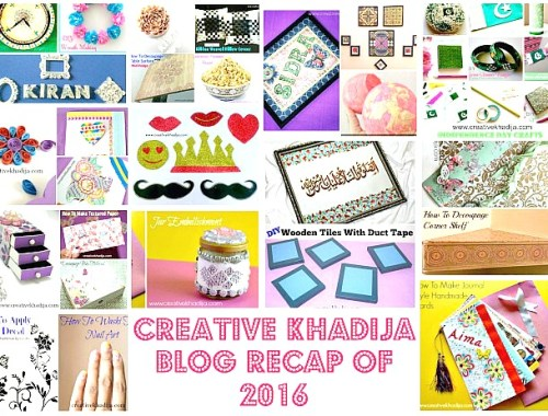 recap of the year 2017 blog creativekhadija