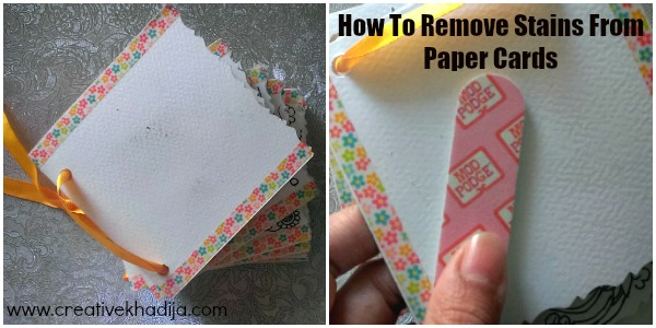 https://i2.wp.com/creativekhadija.com/wp-content/uploads/2017/01/How-To-Remove-Minor-Stains-From-Paper-Cards-Crafts.jpg?resize=600%2C300