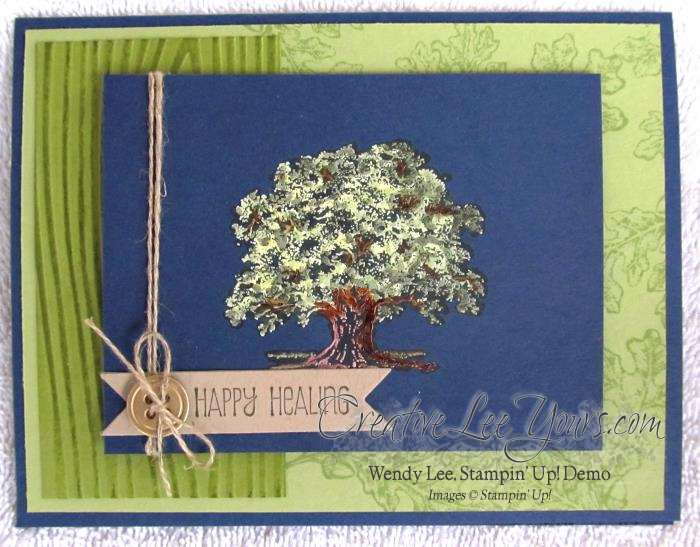 Happy Healing Lovely Tree Card by Wendy Lee, #creativeleeyours, Stampin Up, Sympathy