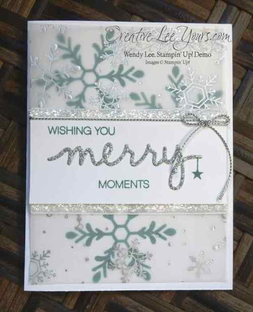 Merry Moments Snowflakes by Wendy Lee, #creativeleeyours, Stampin' Up!, Oct 2015 FMN class, Holly Jolly Greetings, Versatile Christmas, Christmas Greeting Thinlits